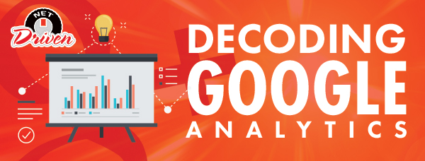 Decoding Google Analytics: What is Organic v. Referral v. Direct Traffic