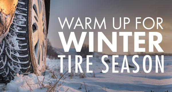 Warm Up for Winter Tire Season
