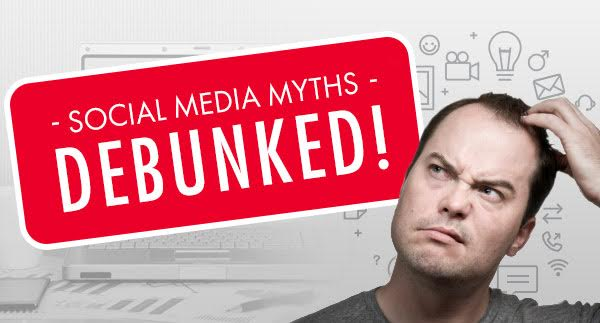Debunking Social Media Marketing Myths