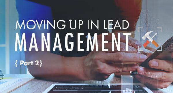 Automotive Lead Management System Success: Part II