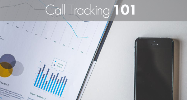 Call Tracking 101: Measure and Track Calls From Your Website