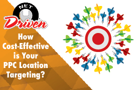 How Cost-Effective is Your PPC Location Targeting?